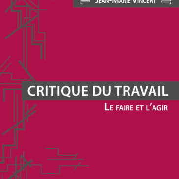 À lire dans la revue Variations – Une nouvelle édition de Critique du travail aux Éditions Critiques